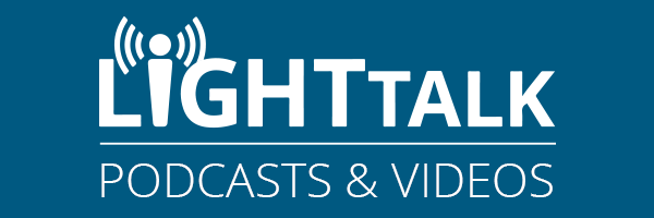 LightTalk Podcasts & Videos